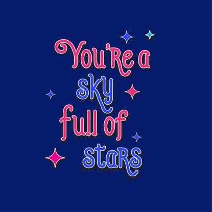 Sky full of stars typography design for T-shirt