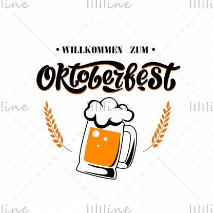 Willkommen Zum. Bienvenido a Oktoberfest alemán, letras escritas a mano de Oktoberfest con espigas y un vaso de cerveza. Banner de vector de Festival de la cerveza. Celebración de la plantilla de diseño.