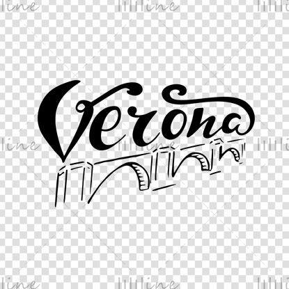 Verona Romeo y Juliette ciudad Italia letras digitales a mano